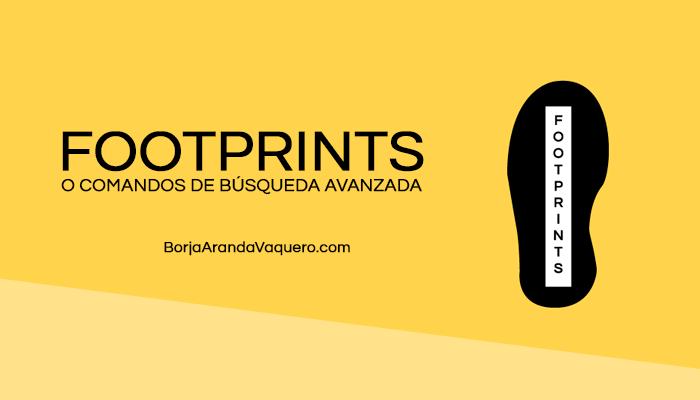▷ Footprints de Google o comandos de búsqueda avanzada ✅