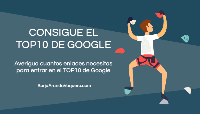 enlaces para conseguir el top10 en google