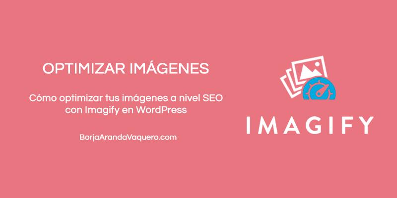 como optimizar imágenes con imagify