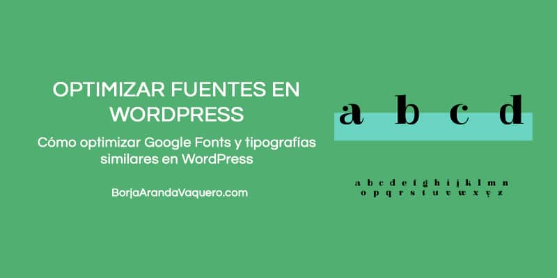 optimizar fuentes de google fonts en wordpress
